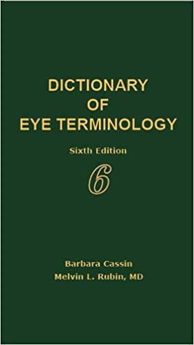 dictionary of eye terminology 6th edition