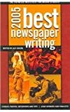 Best Newspaper Writing 2005, , 193311651X