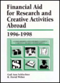 Financial Aid for Research and Creative Activities Abroad 1996-1998 (Issn 1072-530x)
