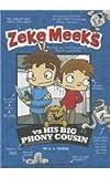 Zeke Meeks vs His Big Phony Cousin, D. L. Green, 1479521671