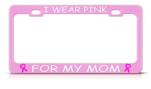 ASLGlicenseplateframeFG I WEAR Pink for My MOM Breast Cancer Metal Soft Pink License Plate Frame Tag Perfect for Men Women Car garadge Decor