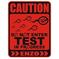 Do not enter Test in progress Enzo - Male Names - Parking Sign [ Decorative Novelty Sign Wall Plaque ] (Enzo Test)