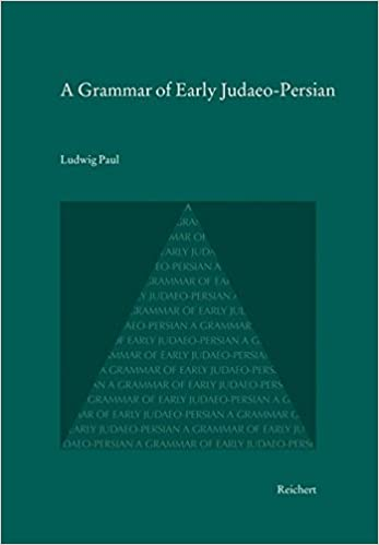 Read online A Grammar of Early Judaeo-Persian PDF