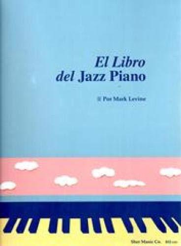 Libro : El Libro Del Jazz Piano: (the Jazz Piano Book, Sp...