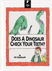 Does a Dinosaur Check Your Teeth? (Reading, Rhymes, and Riddles)