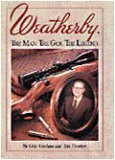 - Weatherby: The Man. the Gun. the Legend.