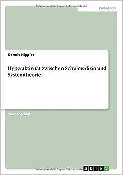 Book Hyperaktivität zwischen Schulmedizin und Systemtheorie