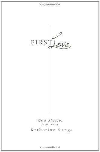 Read Online First Love: God Stories ebook