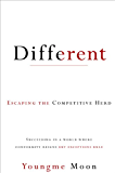 Different: Escaping the Competitive Herd (English Edition)