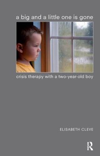 Download A Big and a Little One is Gone: Crisis Therapy with a Two-year-old Boy pdf
