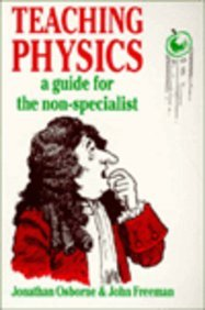 Teaching Physics: A Guide for the Non-Specialist