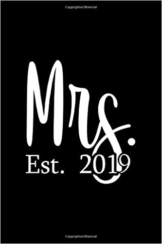 Mrs Est 2019: Lined Journal - Mrs Est 2019 Pink Fun-ny Wife