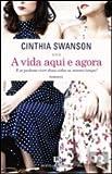 A Vida Aqui e Agora (Portuguese Edition)
