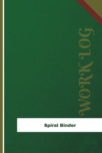 Spiral Binder Work Log: Work Journal, Work Diary, Log - 126 pages, 6 x 9 inches (Orange Logs/Work Log)