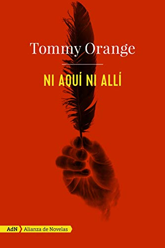 Book cover from Ni aquí ni allí by Tommy Orange