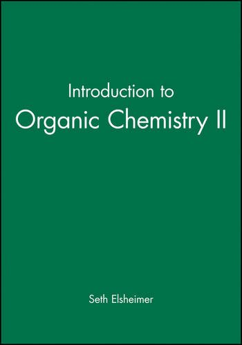 Introduction to Organic Chemistry II (Organic Chemistry Multiple Choice Questions With Answers)