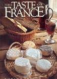 The Taste of France, Robert Freson, 0941434362