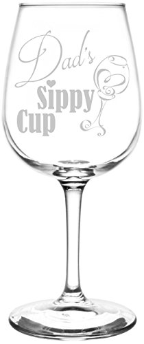 (Dad) Funny Sippy Cup Novelty Present & Gift Idea Inspired - Laser Engraved 12.75oz Libbey All-Purpose Wine Taster Glass
