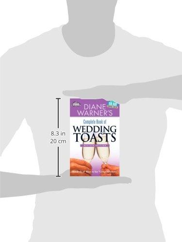 "Diane Warner's Complete Book of Wedding Toasts: Hundreds of Ways to Say ""Congratulations!"" (Hal Leonard Wedding Essentials)"