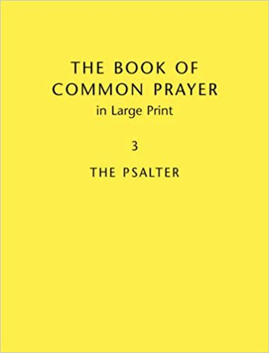 Book Of Common Prayer Large Print BCP481: Volume 3: Psalms: Psalms v. 3