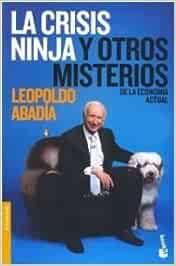 LA CRISIS NINJA Y OTROS MISTERIOS DE LA ECONOMIA ACTUAL Buen ...