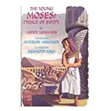 img - for The Young Moses: Prince of Egypt book / textbook / text book