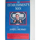 The Establishments Man