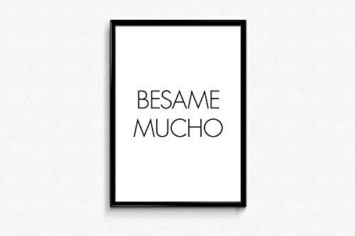 Spanish Quotes Besame Mucho Music Lyrics Print Art Wall Decor Quotes Kiss Me Song Printable Scandinavian Design Minimal Quote -