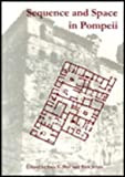 Sequence and Space in Pompeii, , 1900188309