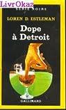 Dope à Détroit par Estleman
