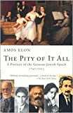 Download The Pity of It All Publisher: Picador in PDF ePUB Free Online