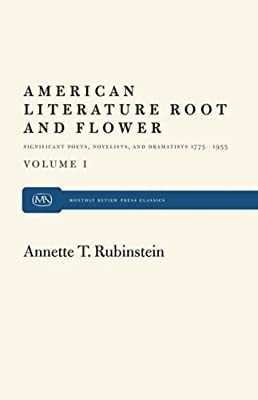 American Literature: Root and Flower