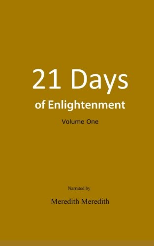 21 Days of Enlightenment: Volume One (Volume 1) PDF