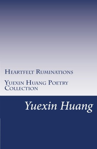 Yuexin Huang Poetry Collection (Chinese Edition) image
