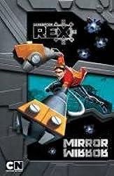 Mirror Mirror. (Generator Rex)