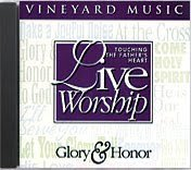 Touching the Father's Heart Live Worship: Glory & Honor by Vineyard Music (Image #1)