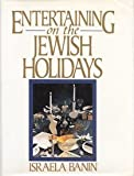 img - for Entertaining on the Jewish Holidays by Israela Banin (1992-04-01) book / textbook / text book