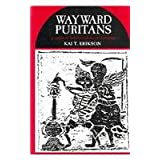 Wayward Puritans: A Study in the Sociology of Deviance (Deviance & Criminology Series)