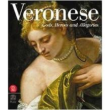 Veronese: Gods, Heroes, and Allegories by Pierluigi De Vecchi (2004-11-27)