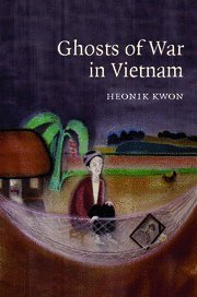 Books : Ghosts of War in Vietnam (Studies in the Social and Cultural History of Modern Warfare) by Heonik Kwon (2008-03-24)