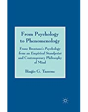 From Psychology to Phenomenology: Franz Brentano's 'Psychology from an Empirical Standpoint' and Contemporary Philosophy of Mind