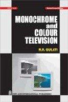 Read Online Monochrome and Colour Television PDF