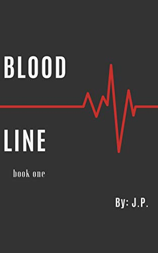 Bloodline: Book One (Bloodline Trilogy)