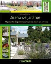 Diseno de jardines / Garden Design: 42 Proyectos de paisajistas en