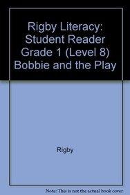 amazon com rigby literacy student reader grade 1 level 8 bobbie rh amazon com Regular Show Rigby Rigby Leveled Readers