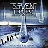 In Every Frozen Tear by Seven Tears (2008-01-23)