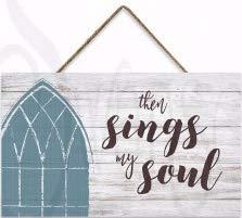 - Wall Art-Then Sings My Soul/Rustic Rope Hanger (9 1/2 x 15 3/4 )