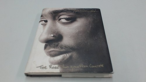 TheRose That Grew from Concrete by Shakur, Tupac ( Author ) ON Oct-20-2003, Hardback (Tupac Shakur The Rose That Grew From Concrete)