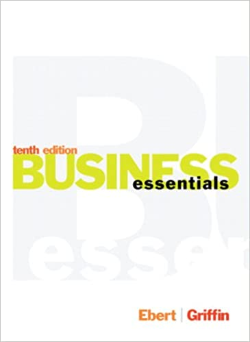Business essentials 10th edition ronald j ebert ricky w business essentials 10th edition ronald j ebert ricky w griffin 9780133454420 amazon books fandeluxe Images