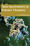 img - for Mass Spectrometry in Polymer Chemistry book / textbook / text book